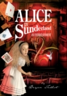 Image for Alice in Sunderland  : an entertainment