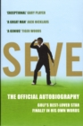 Image for Seve  : the official autobiography
