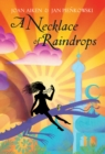 Image for A necklace of raindrops and other stories