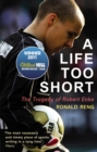 Image for A life too short  : the tragedy of Robert Enke