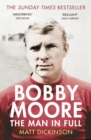 Image for Bobby Moore  : the man in full