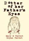 Image for Dotter of her father's eyes