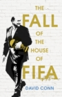 Image for The fall of the house of Fifa