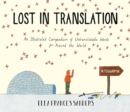 Image for Lost in translation  : an illustrated compendium of untranslatable words