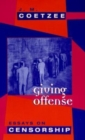 Image for Giving offense  : essays on censorship