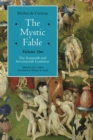 Image for The mystic fableVolume two,: The sixteenth and seventeenth centuries