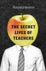 Image for The secret lives of teachers