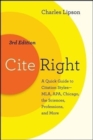Image for Cite Right, Third Edition : A Quick Guide to Citation Styles--MLA, APA, Chicago, the Sciences, Professions, and More