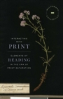 Image for Interacting with print  : elements of reading in the era of print saturation