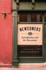 Image for Newcomers  : gentrification and its discontents