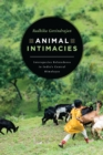 Image for Animal Intimacies: Interspecies Relatedness in India's Central Himalayas