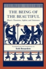 Image for The being of the beautiful  : Plato's Theaetetus, Sophist, and Statesman