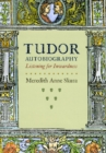 Image for Tudor autobiography  : listening for inwardness