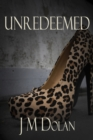 Image for Unredeemed