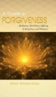 Image for A Course in Forgiveness : Meditations That Release Suffering To Bring Peace and Wholeness