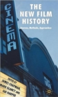Image for The new film history  : sources, methods, approaches