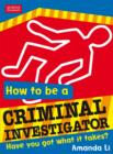 Image for How to be a criminal investigator