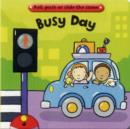 Image for Busy day  : pull, push or slide the scene