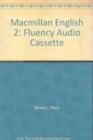 Image for Macmillan English 2 Fluency Cassette x1