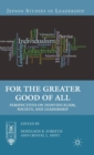 Image for For the greater good of all  : perspectives on individualism, society, and leadership