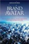 Image for Brand avatar  : translating virtual world branding into real world success