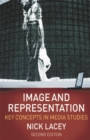 Image for Image and representation  : key concepts in media studies