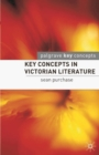 Image for Key Concepts in Victorian Literature