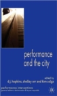 Image for Performance and the city