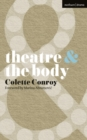 Image for Theatre & the body