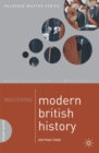 Image for Mastering modern British history