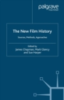 Image for The new film history: sources, methods, approaches