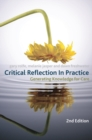 Image for Critical reflection in practice  : generating knowledge for care