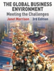 Image for The global business environment  : meeting the challenges