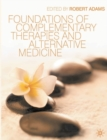 Image for Foundations of complementary therapies and alternative medicine