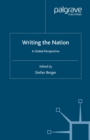Image for Writing the nation: a global perspctive.