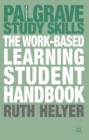 Image for The work-based learning student handbook
