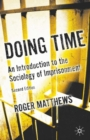 Image for Doing time  : an introduction to the sociology of imprisonment.