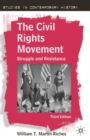 Image for The civil rights movement  : struggle and resistance