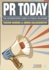 Image for PR today  : the authoritative guide to public relations