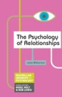 Image for The psychology of relationships