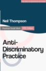 Image for Anti-discriminatory practice  : equality, diversity and social justice