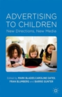 Image for Advertising to children  : new directions, new media