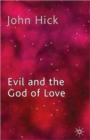 Image for Evil and the god of love
