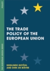 Image for The trade policy of the European Union