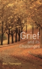 Image for Grief and its challenges