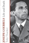 Image for Joseph Goebbels  : life and death