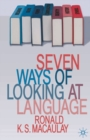 Image for Seven ways of looking at language