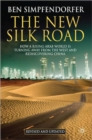 Image for The new silk road  : how a rising Arab world is turning away from the West and rediscovering China