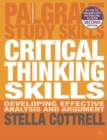 Image for Critical thinking skills  : developing effective analysis and argument