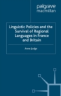 Image for Linguistic policies and the survival of regional languages in France and Britain